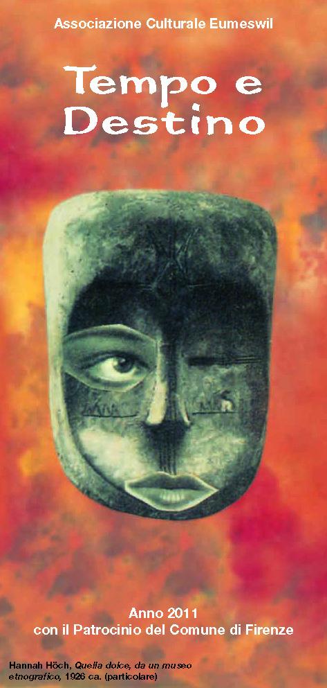 Programma del ciclo 2011: Tempo e Destino