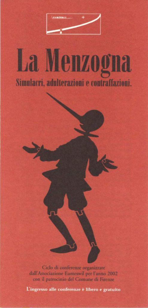 Programma del ciclo Eumeswil 2002: La Menzogna: simulacri, adulterazioni, contraffazioni