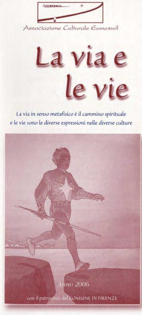 Programma del ciclo 2006: La Via e le Vie