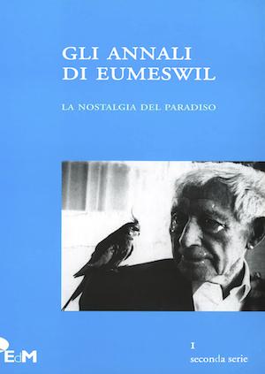 Gli Annali di Eumeswil 2010: NOSTALGIA DEL PARADISO