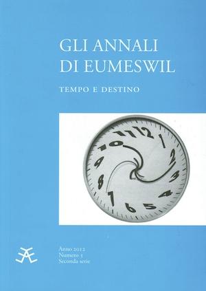 Gli Annali di Eumeswil 2012: TEMPO E DESTINO